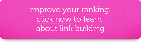 Improve your ranking. Click now to learn about link building.